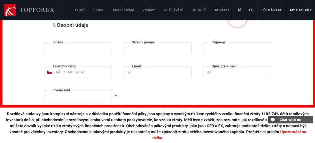 Pro obchodování s TopForex je nutné vyplnit jednoduchý registrační formulář